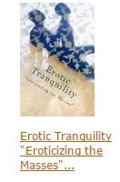 Erotic Tranquility: Eroticizing the Masses